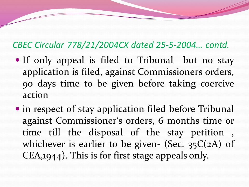 CBEC Circular 778/21/2004CX dated 25-5-2004… contd.