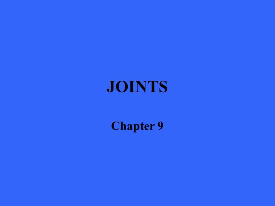 JOINTS Chapter 9