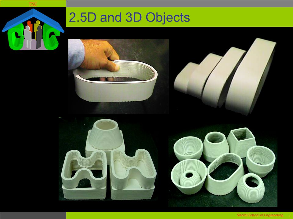USC Viterbi School of Engineering. 2.5D and 3D Objects