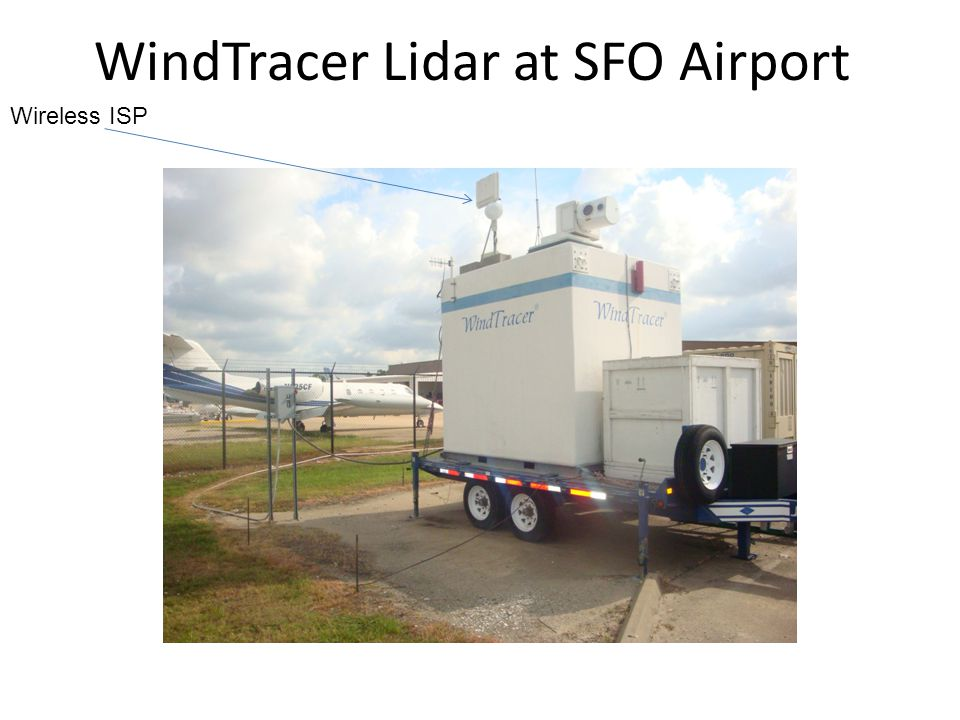 WindTracer Lidar at SFO Airport Wireless ISP