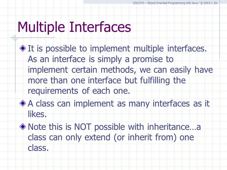 CISC370 – Object Oriented Programming with Java / © 2003 J.