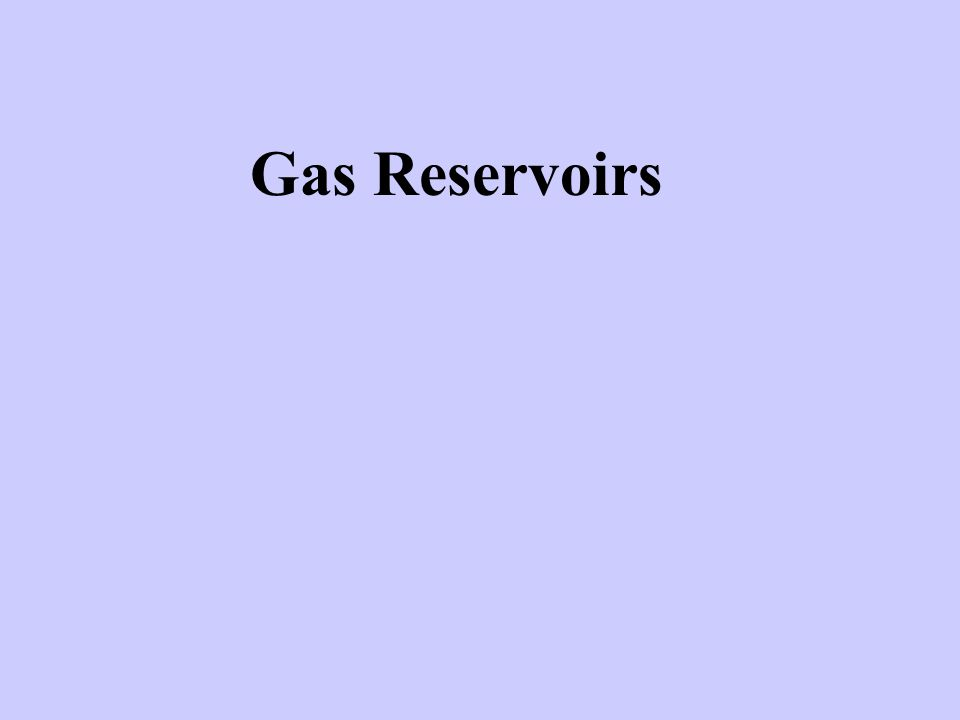 Gas Reservoirs