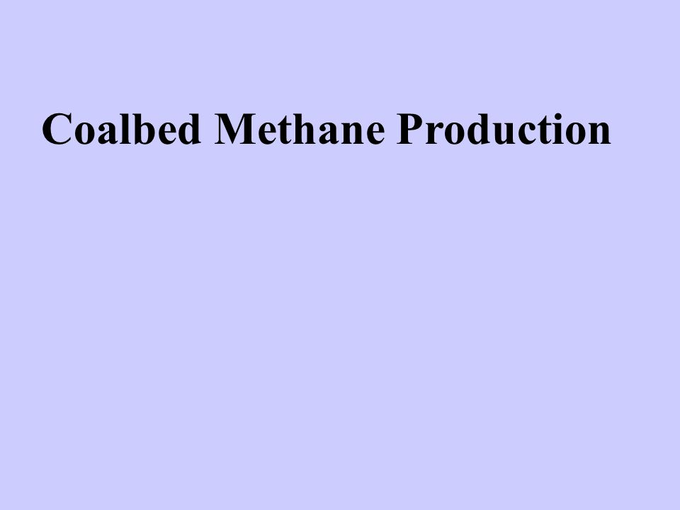 Coalbed Methane Production