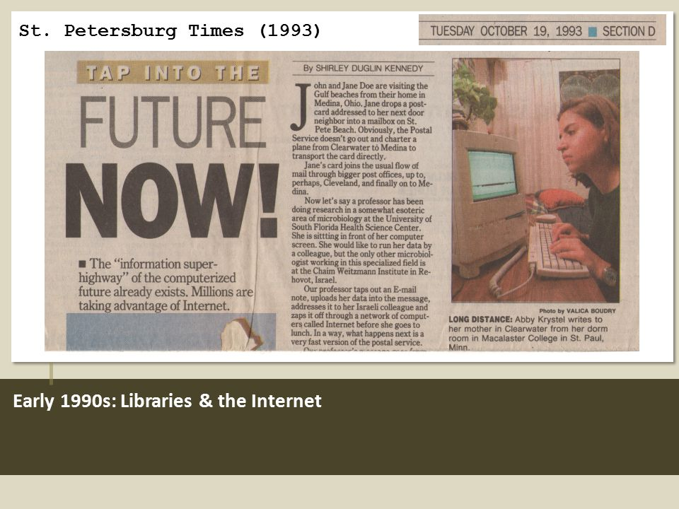 Early 1990s: Libraries & the Internet St. Petersburg Times (1993)