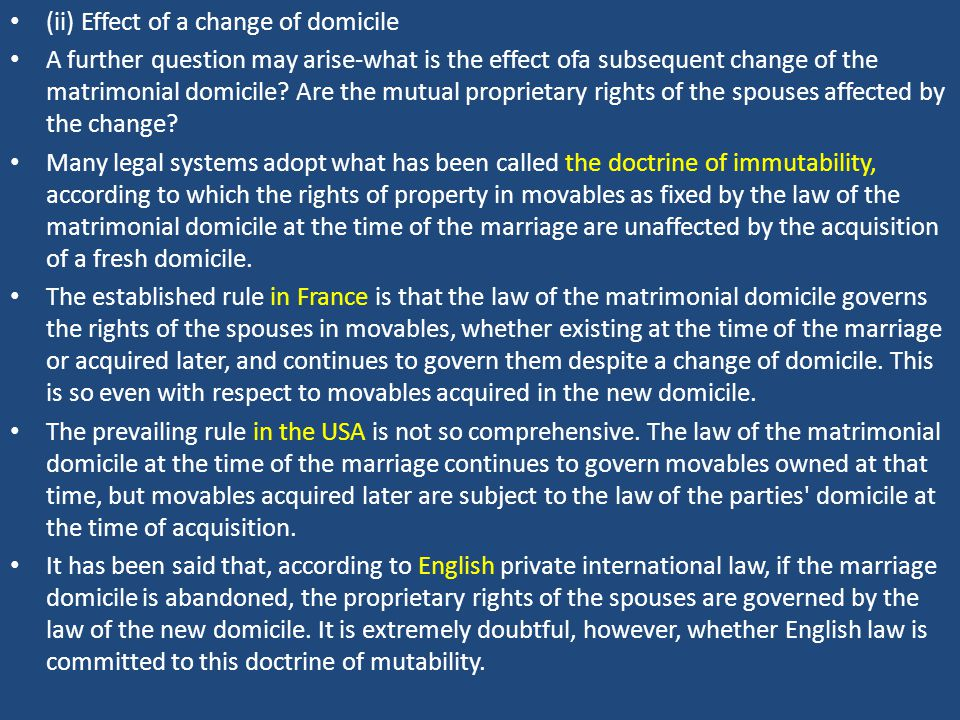 (ii) Effect of a change of domicile A further question may arise-what is the effect ofa subsequent change of the matrimonial domicile.
