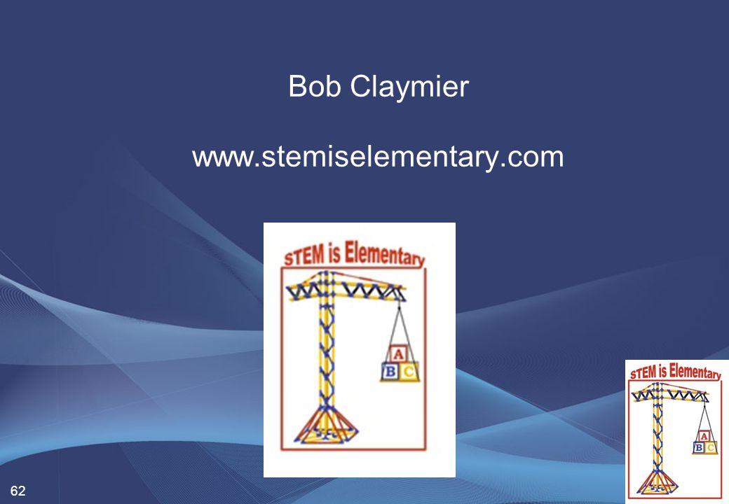62 Bob Claymier www.stemiselementary.com