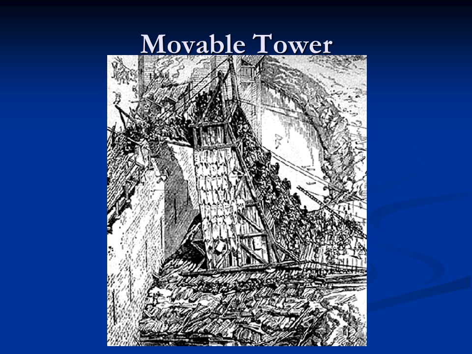 Movable Tower