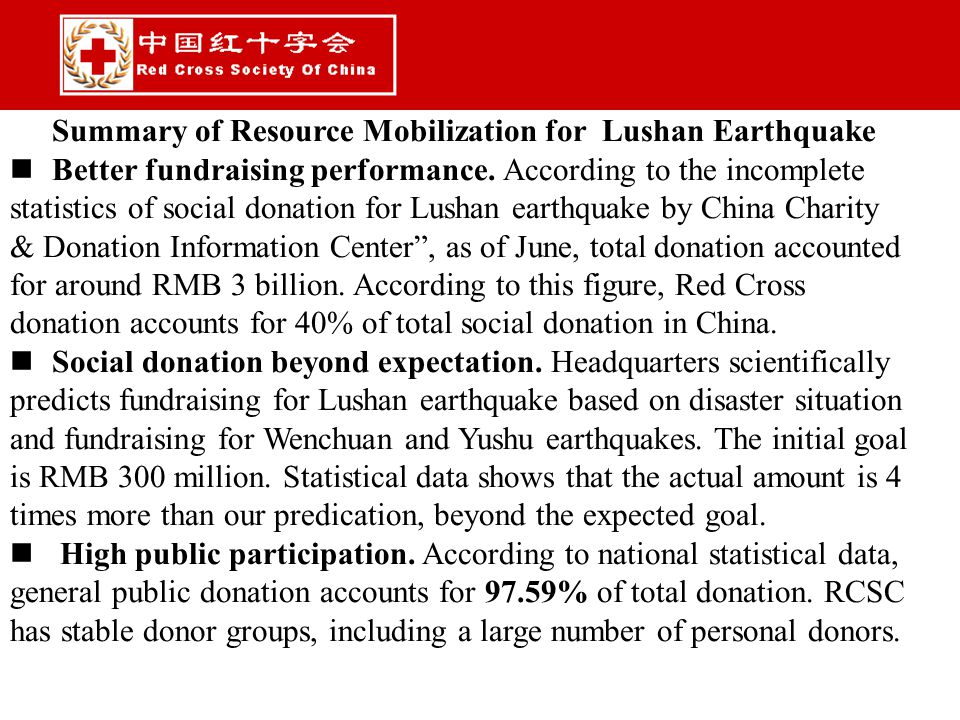 Summary of Resource Mobilization for Lushan Earthquake Better fundraising performance.
