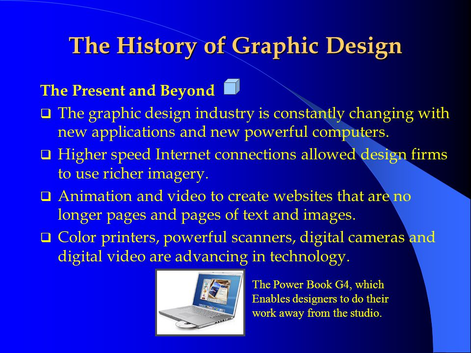 The History of Graphic Design A layout designed in Adobe Illustrator with elements imported from Photoshop.