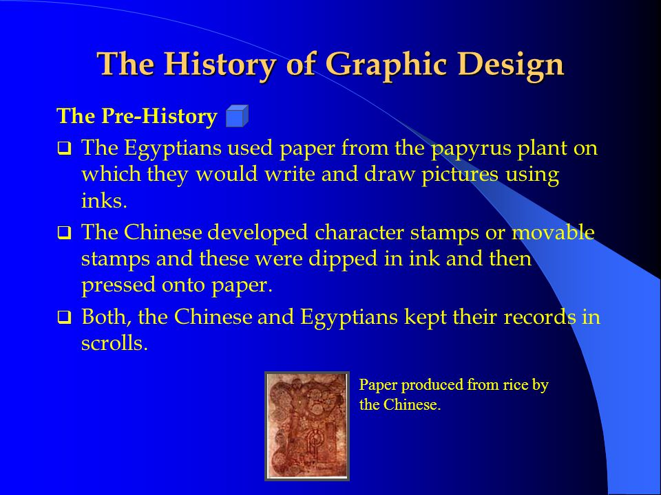 The Pre-History  With the advent of written language, people were able to combine text and pictures to tell a story.