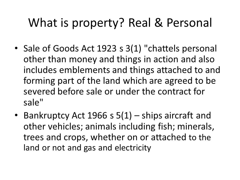 What are the characteristics of property .