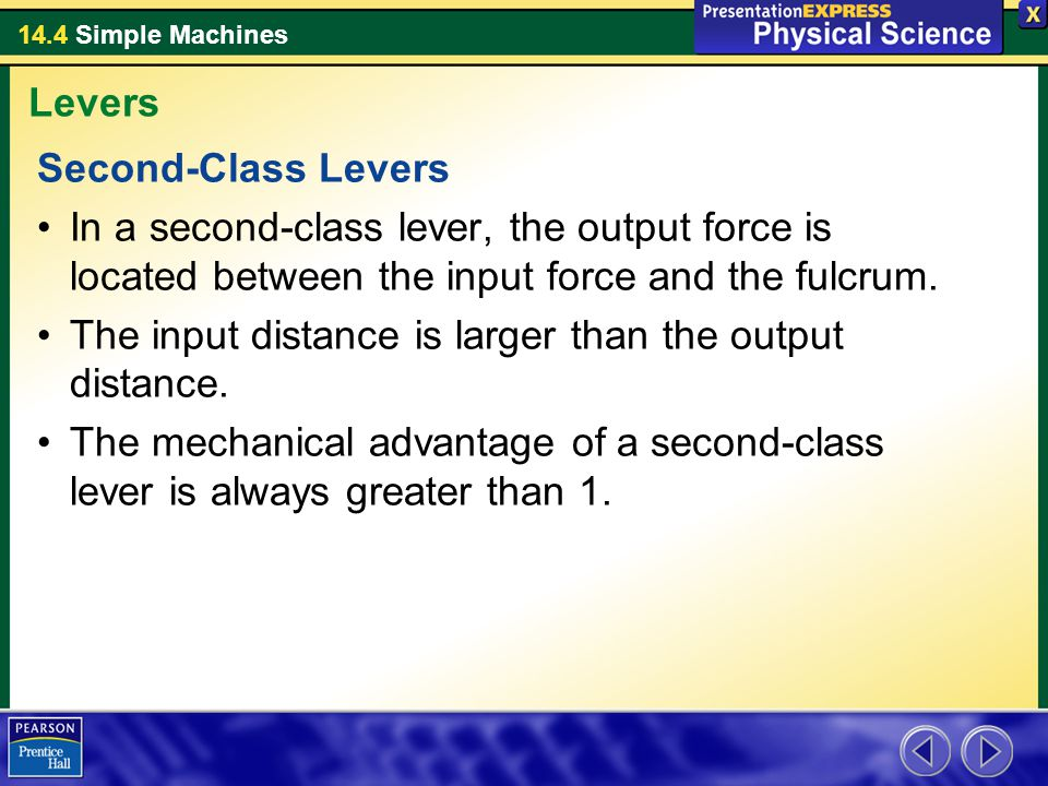 14.4 Simple Machines A thin wedge of a given length has a greater ideal mechanical advantage than a thick wedge of the same length.