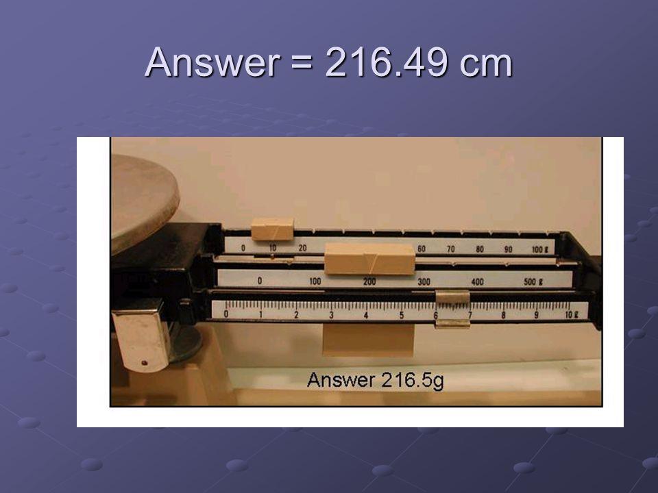 Answer = 216.49 cm