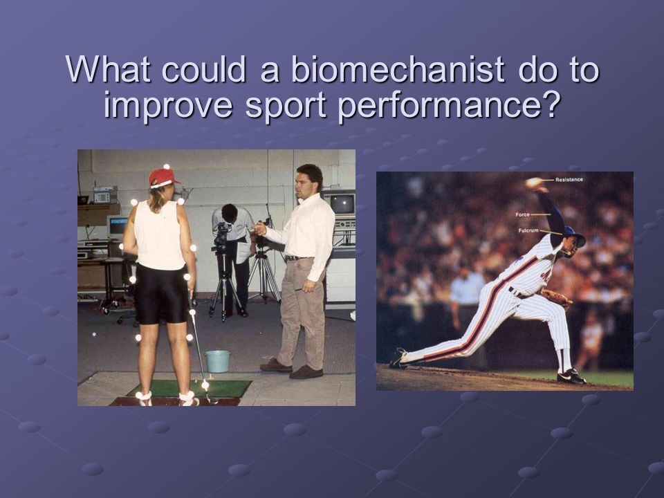 What could a biomechanist do to improve sport performance?