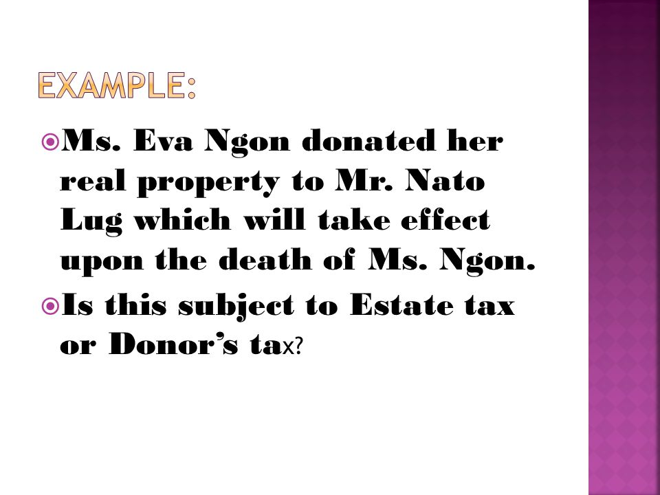  Ms. Eva Ngon donated her real property to Mr.