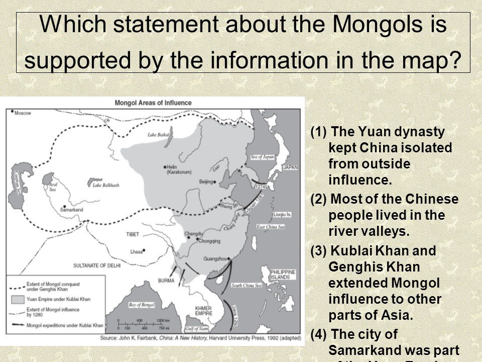 Which statement about the Mongols is supported by the information in the map? (1) The Yuan dynasty kept China isolated from outside influence. (2) Mos