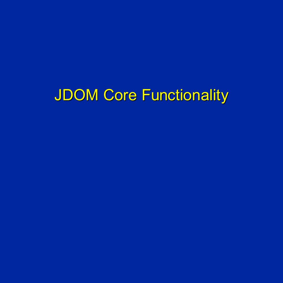 JDOM Core Functionality