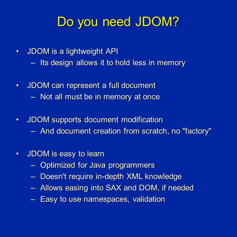 Do you need JDOM.