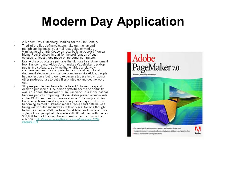 Modern Day Application A Modern-Day Gutenberg Readies for the 21st Century Tired of the flood of newsletters, take-out menus and pamphlets that make y