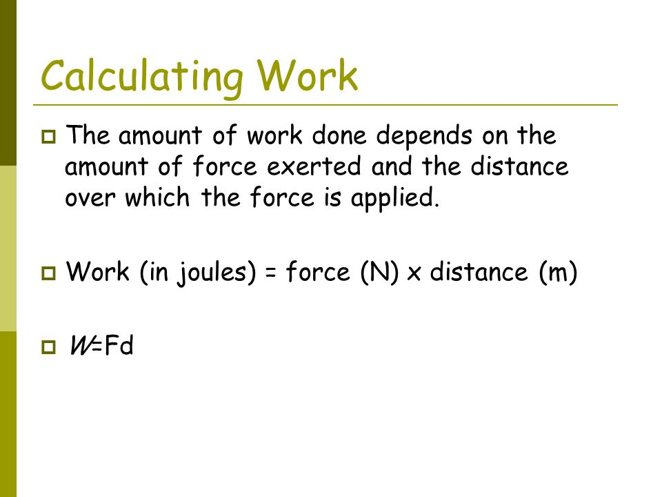 Work Practice Problem #1  You push a refrigerator with a force of 100N.