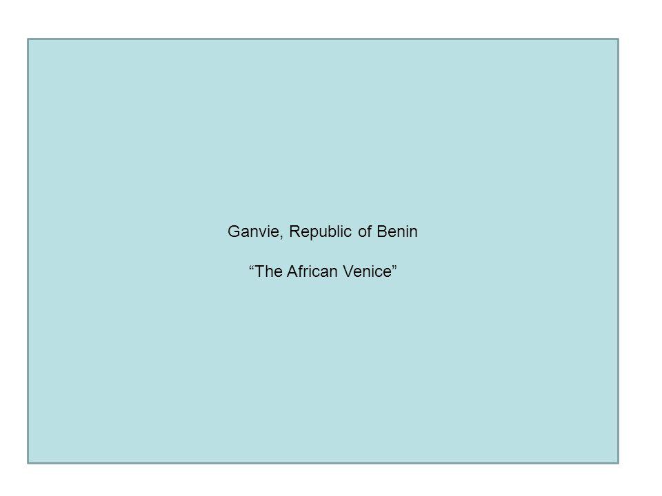 "Ganvie, Republic of Benin ""The African Venice"""