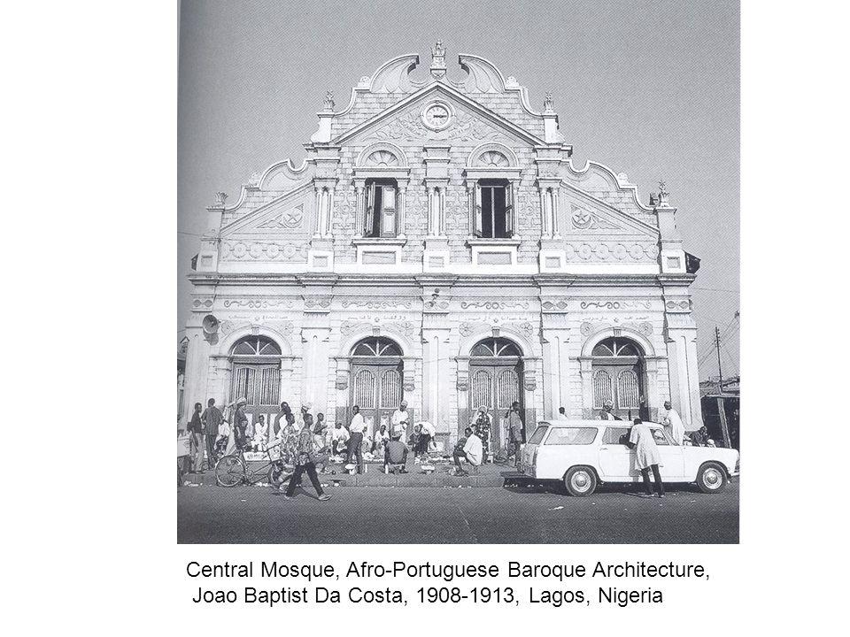 Central Mosque, Afro-Portuguese Baroque Architecture, Joao Baptist Da Costa, 1908-1913, Lagos, Nigeria