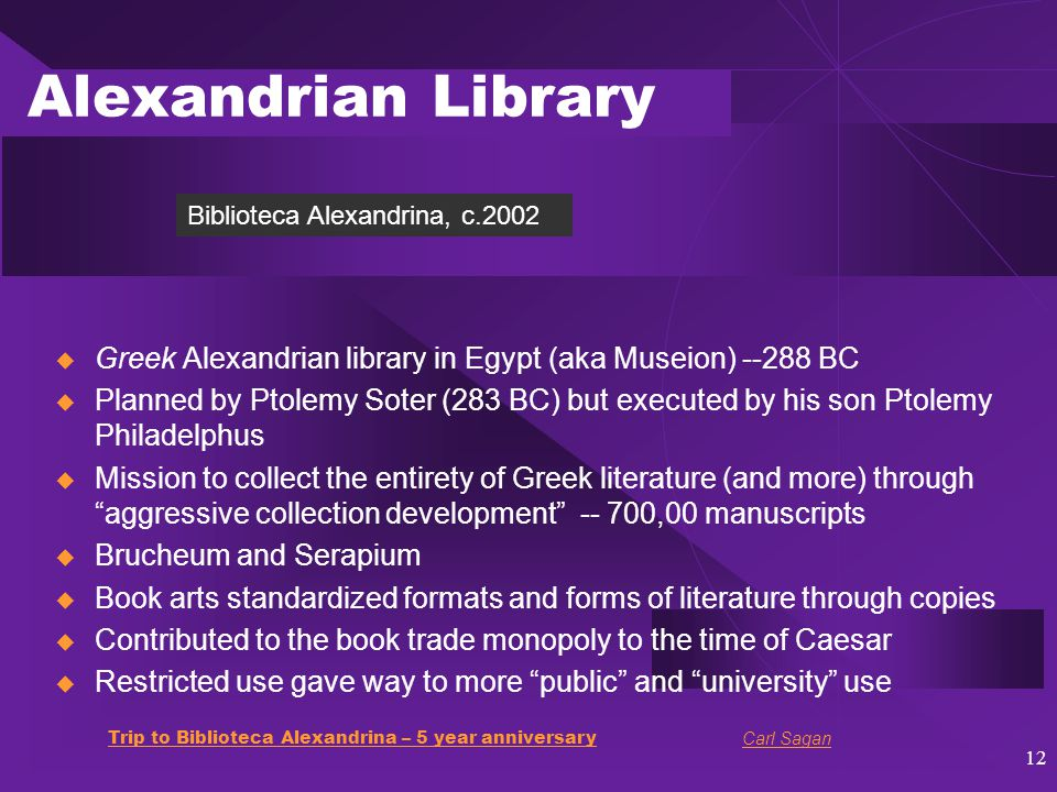 13 Callimachus -- First Known Librarian  Greek poet, scholar, literary critic  Alexandrian Library -- bibliographer -- Pinakes (annotated subject catalog)  Father of Librarians or Father of Bibliography or Father of Catalogers News of your death.