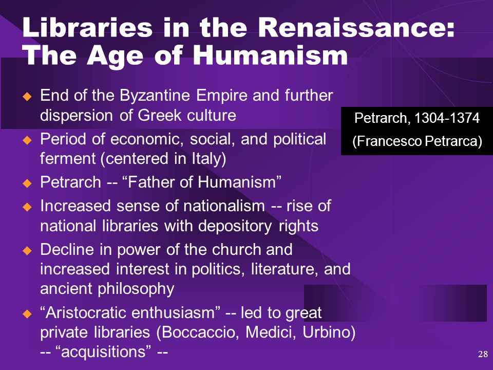 29 Libraries in the Renaissance: The Vatican Library  Librarian - Tortelli  Rome once again center of scholarly world  Pope Sixtus IV continued to build  Librarian, Platina (the Humanist)  Rooms worthy of the collection  Greek, Roman, reserves, tech.
