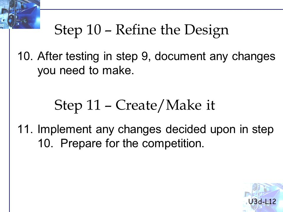 10.After testing in step 9, document any changes you need to make.