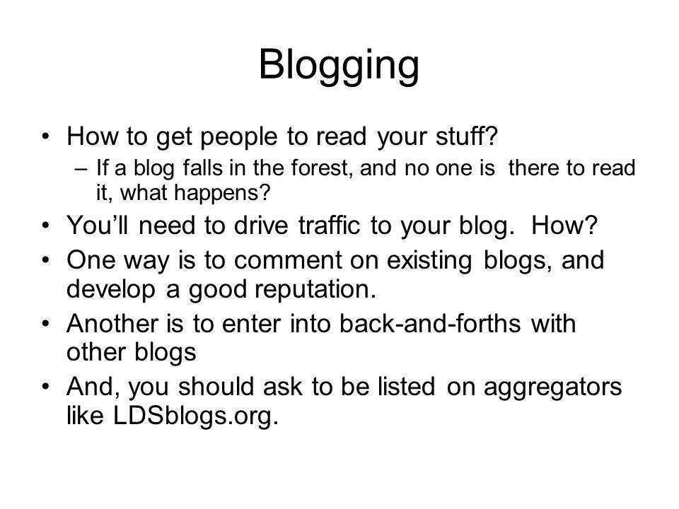 Blogging Surgeon General's warning: Blogging can be addictive.