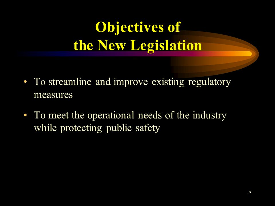 4 Existing Regulatory Regime Governed by the Dangerous Goods Ordinance and the Gas Safety Ordinance Existing legislation is not specifically designed for the entertainment industry, thus cannot meet the needs of the industry