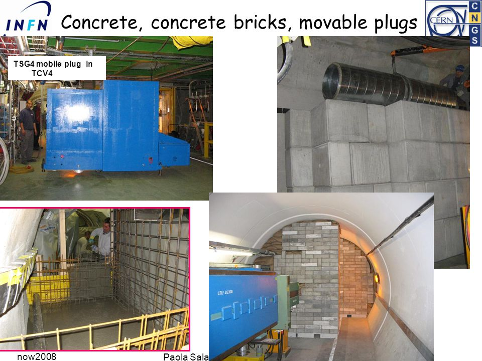 now2008 Paola Sala for the CNGS SBWG Concrete, concrete bricks, movable plugs TSG4 mobile plug in TCV4