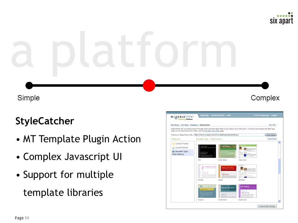 Page 11 a platform StyleCatcher MT Template Plugin Action Complex Javascript UI Support for multiple template libraries SimpleComplex