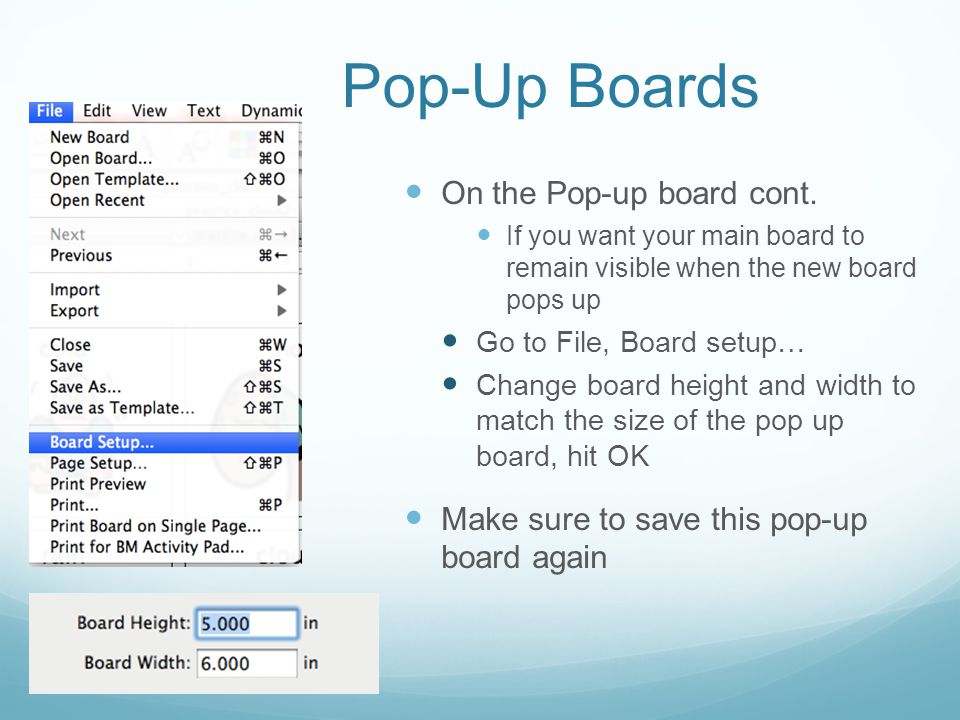 Pop-Up Boards On the Pop-up board cont.