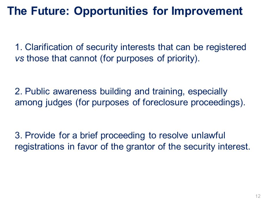 The Future: Opportunities for Improvement 1.
