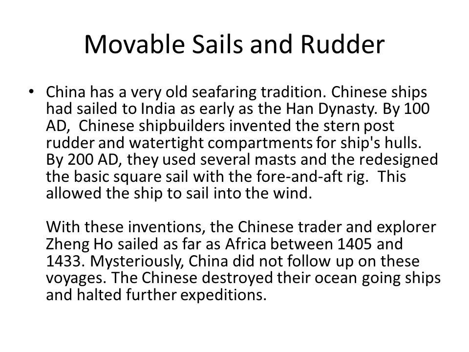 China has a very old seafaring tradition.