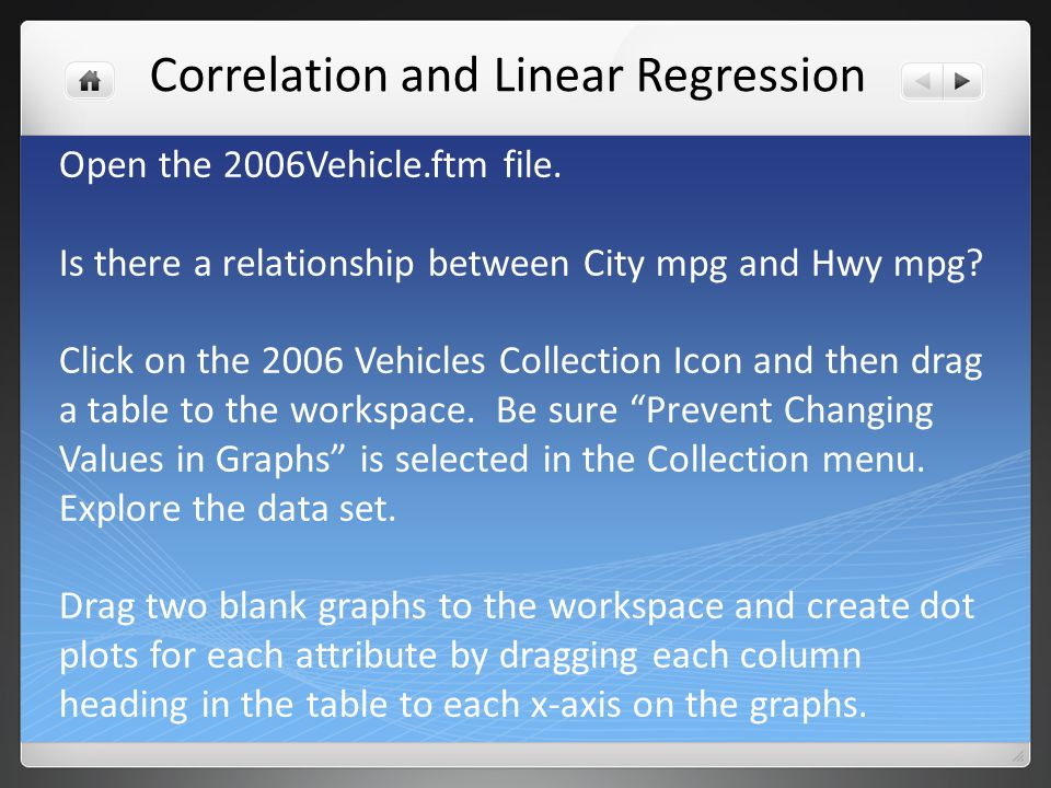 Your screen should look something like this. Correlation and Linear Regression