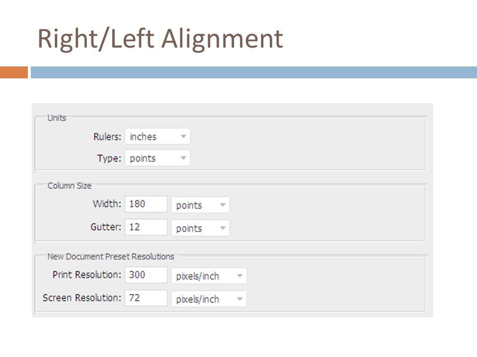 Right/Left Alignment