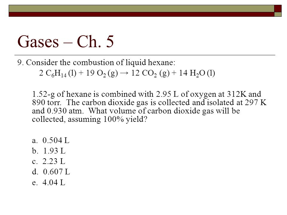 Gases – Ch.5 9.