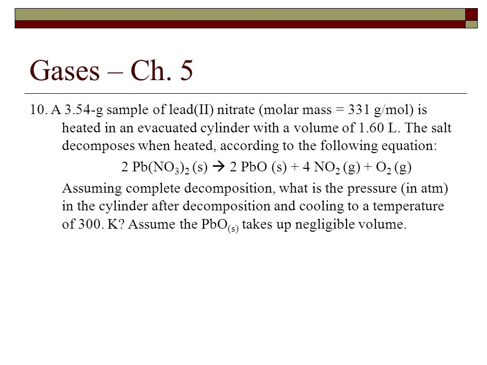 Gases – Ch.5 10.