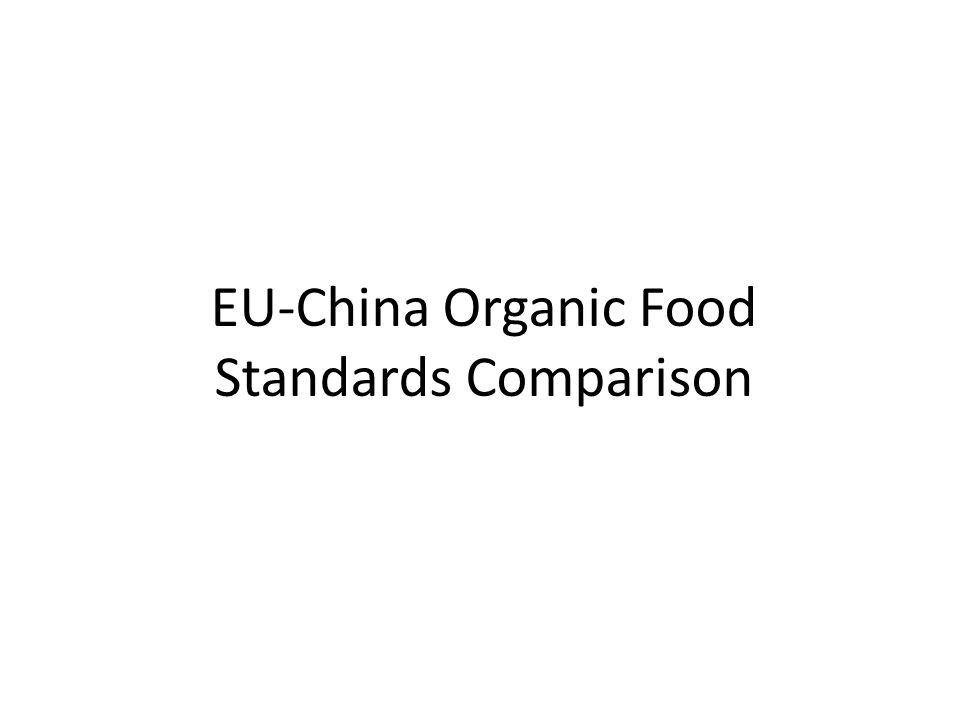 EU-China Organic Food Standards Comparison