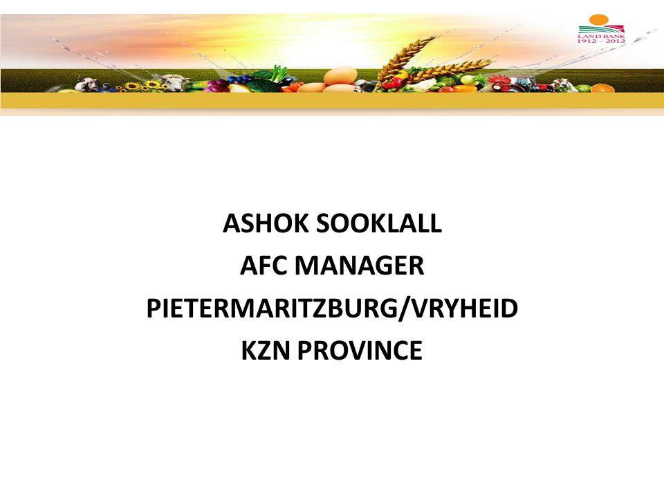 ASHOK SOOKLALL AFC MANAGER PIETERMARITZBURG/VRYHEID KZN PROVINCE