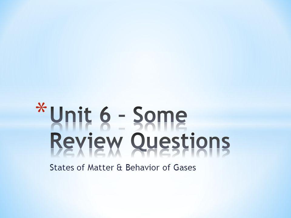 States of Matter & Behavior of Gases