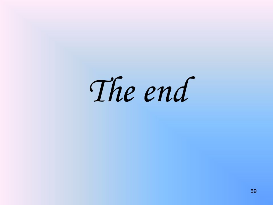 The end 59