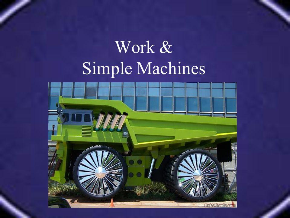 Define / Describe WORK