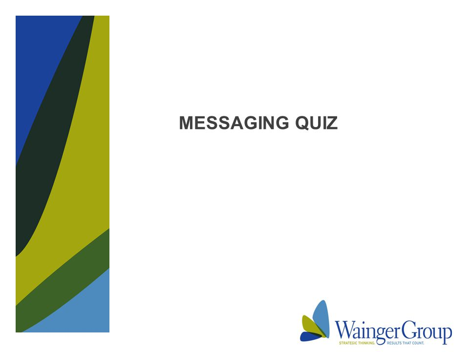 MESSAGING QUIZ