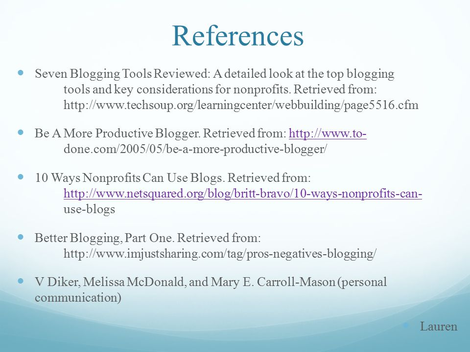 References Seven Blogging Tools Reviewed: A detailed look at the top blogging tools and key considerations for nonprofits.