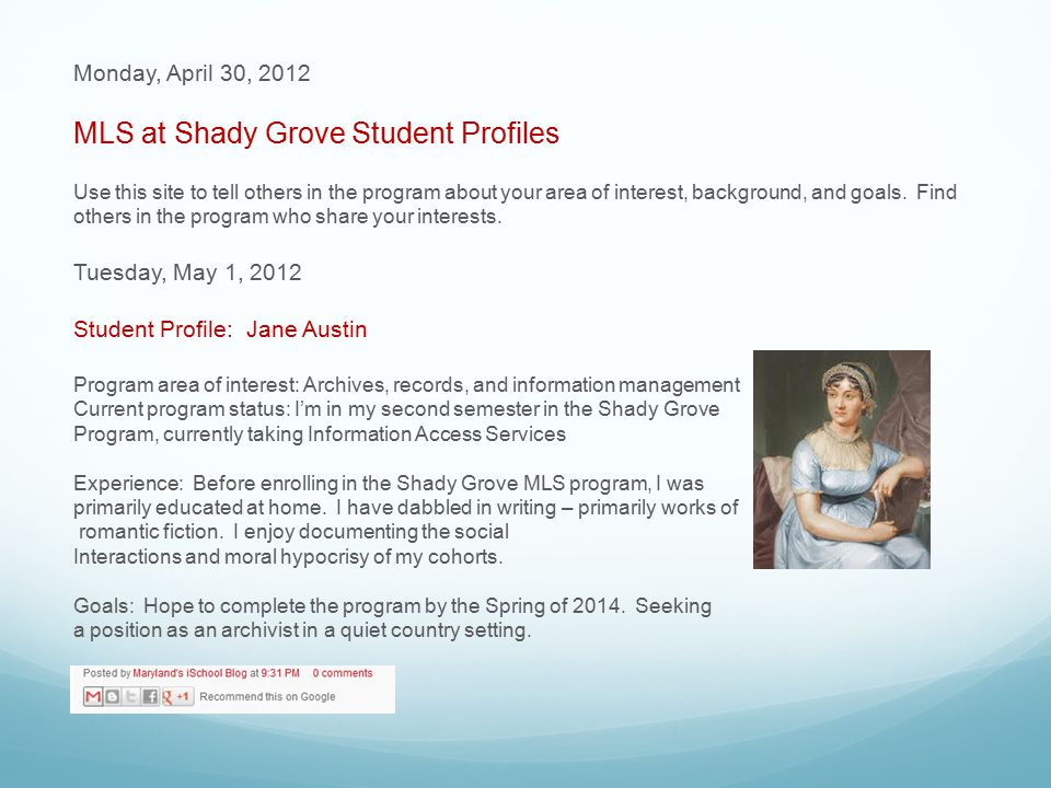 Monday, April 30, 2012 MLS at Shady Grove Student Profiles Use this site to tell others in the program about your area of interest, background, and goals.