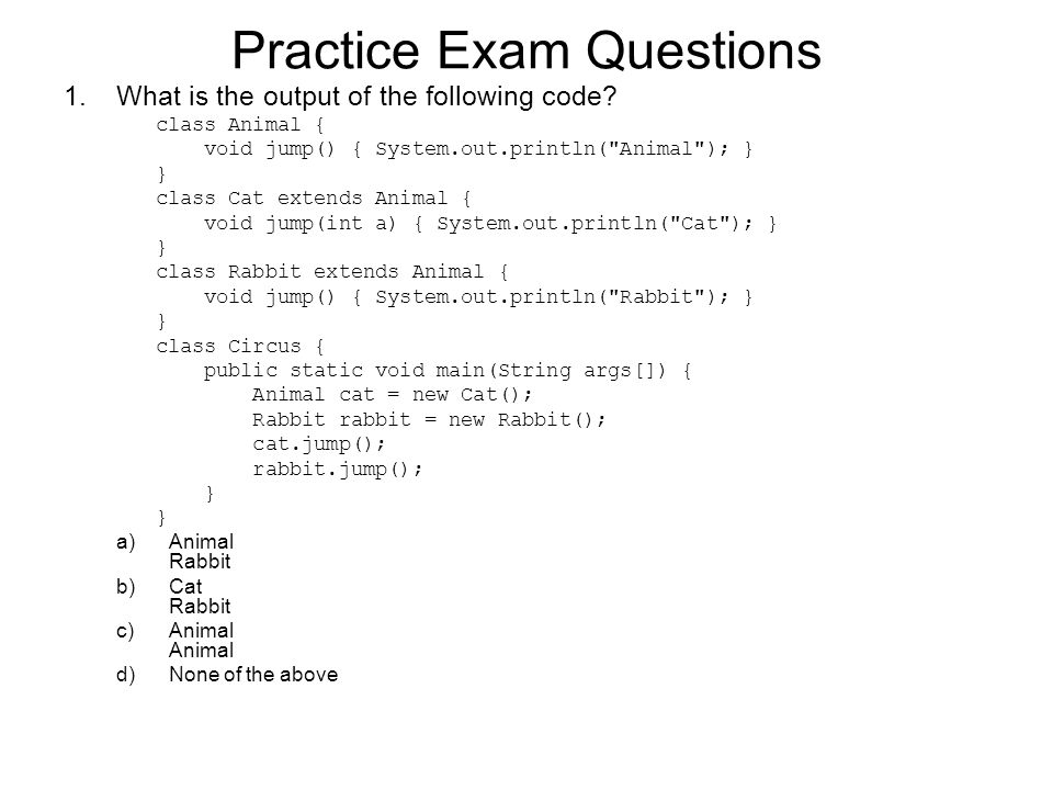1.What is the output of the following code.