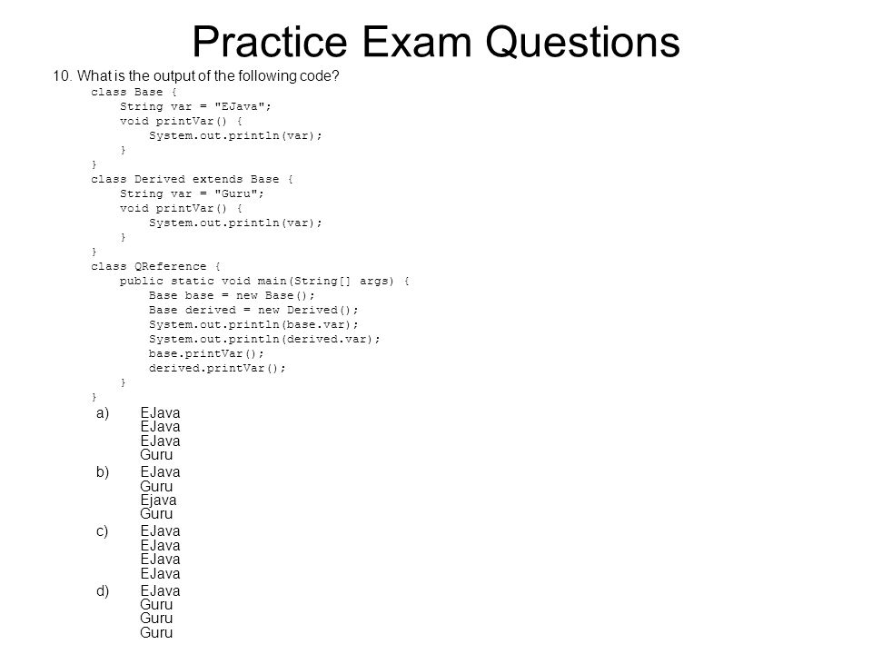 10. What is the output of the following code.